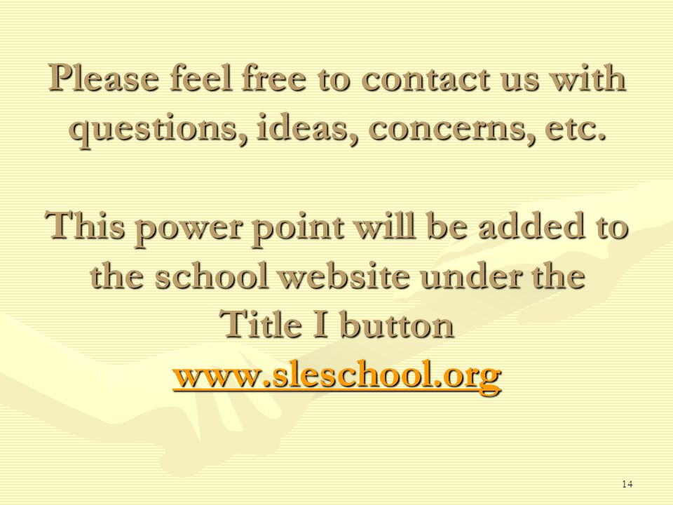 Please feel free to contact us with questions, ideas, concerns, etc.