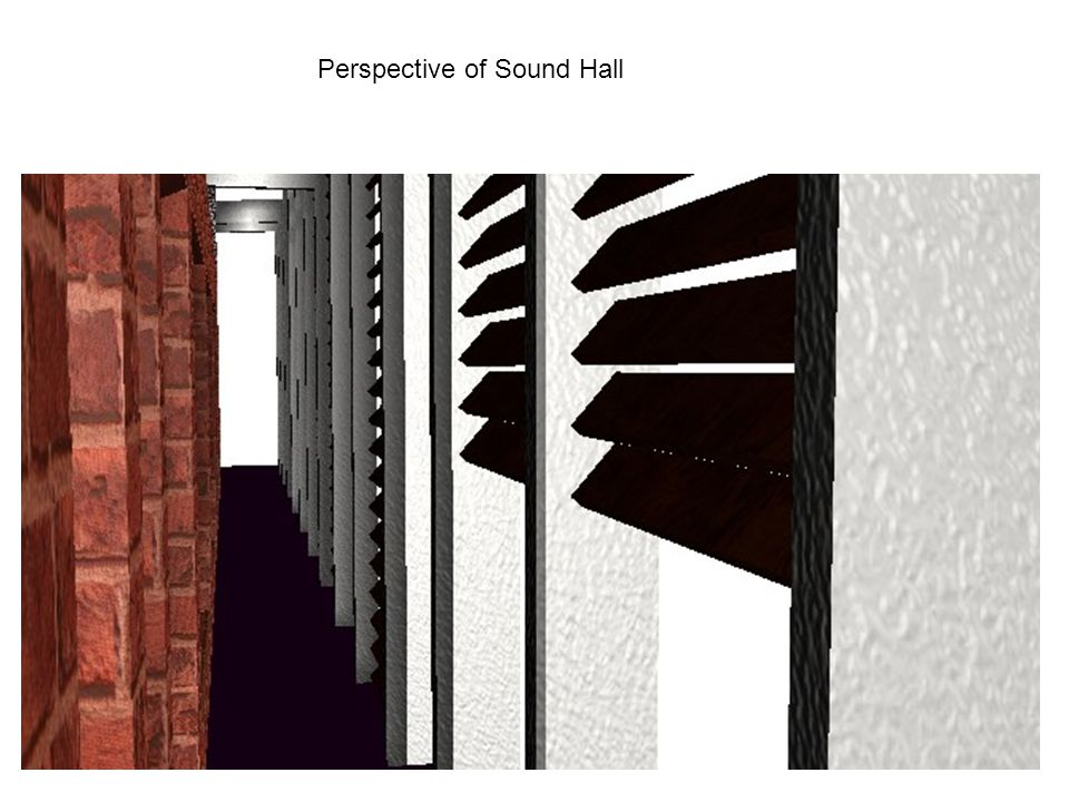 Perspective of Sound Hall