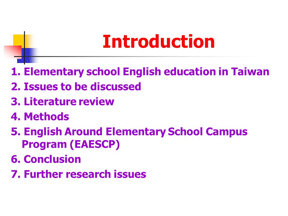 Introduction 1. Elementary school English education in Taiwan 2.