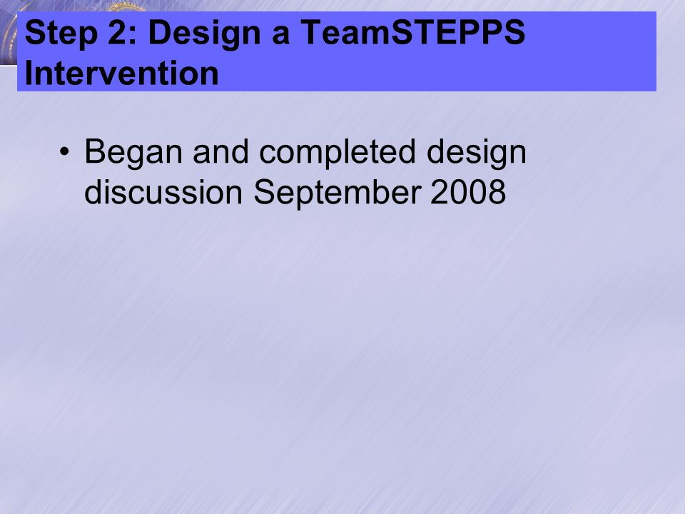 Step 3: Develop a plan to test effectiveness During September surveys distributed and observations report reviewed with Coaches and Change Team
