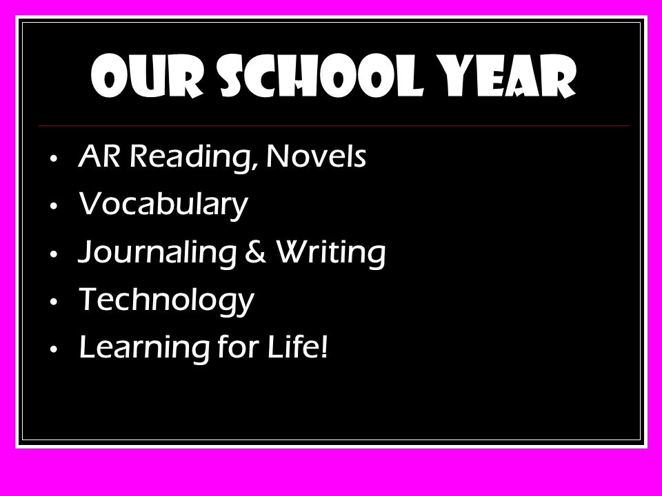 Our School Year AR Reading, Novels Vocabulary Journaling & Writing Technology Learning for Life!