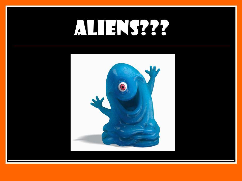 Aliens???