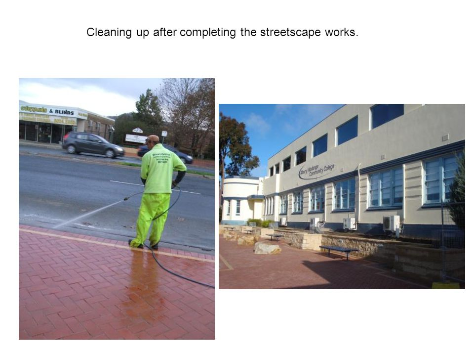 Cleaning up after completing the streetscape works.
