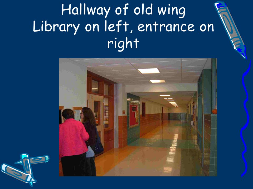 Hallway of old wing Library on left, entrance on right
