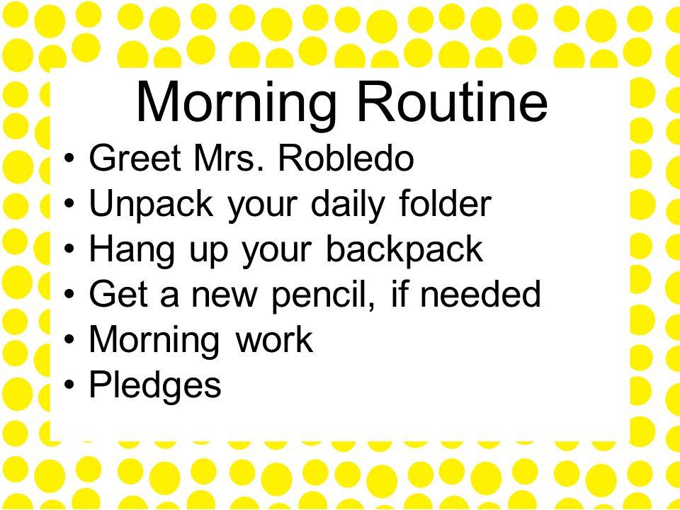 Morning Routine Greet Mrs.
