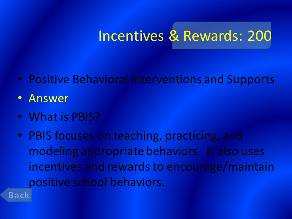 Incentives & Rewards : 400 Students can receive these from any staff member when they are caught being good and following the expectations.