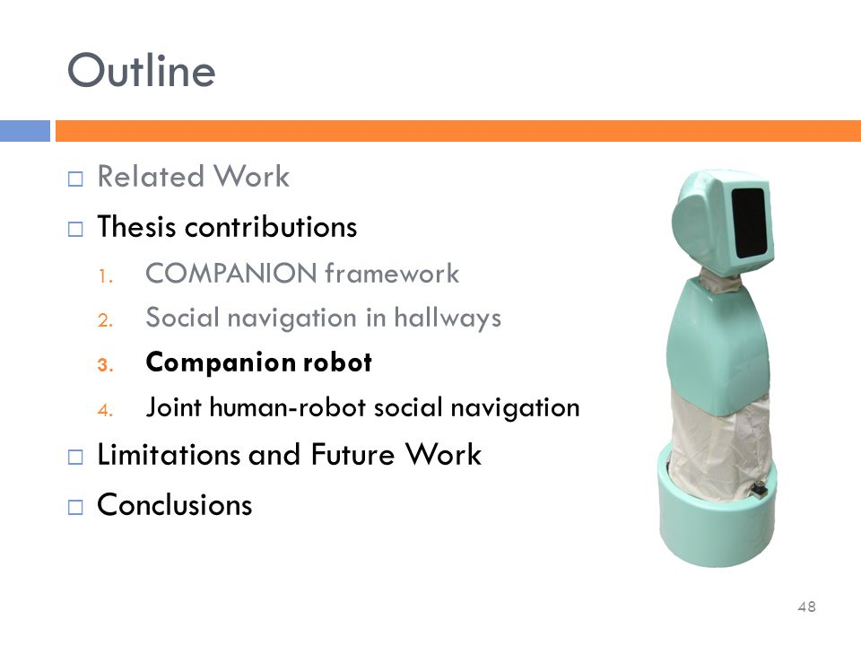 Outline  Related Work  Thesis contributions 1. COMPANION framework 2.