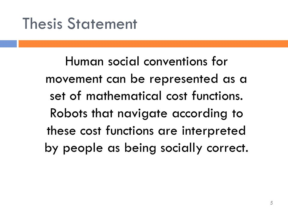 Human social conventions for movement can be represented as a set of mathematical cost functions.