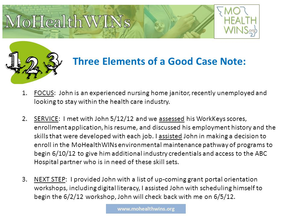 www.mohealthwins.org TH 1.FOCUS: John is an experienced nursing home janitor, recently unemployed and looking to stay within the health care industry.