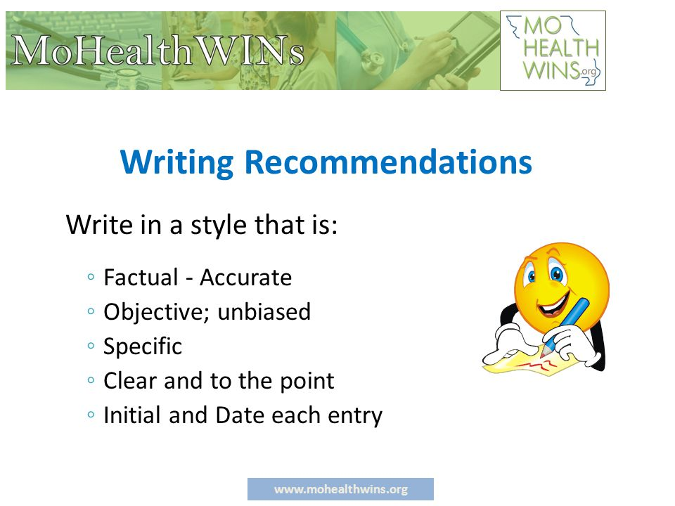 www.mohealthwins.org Specific, Observable & Measurable Pertinent Information The most crucial skill of note taking is speaking in specific, observable and measurable terms.