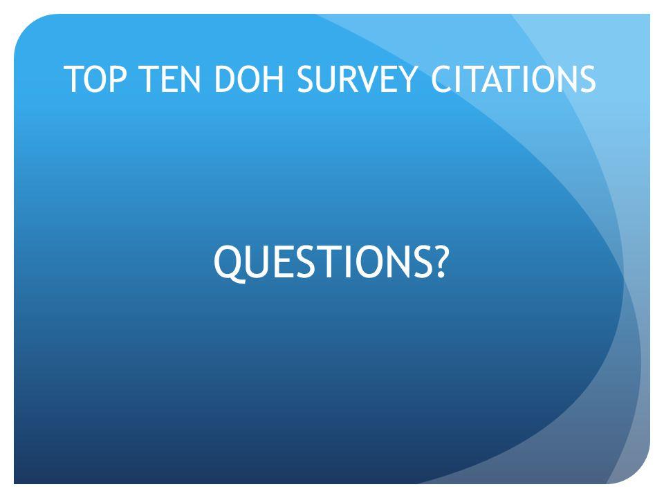 TOP TEN DOH SURVEY CITATIONS QUESTIONS?