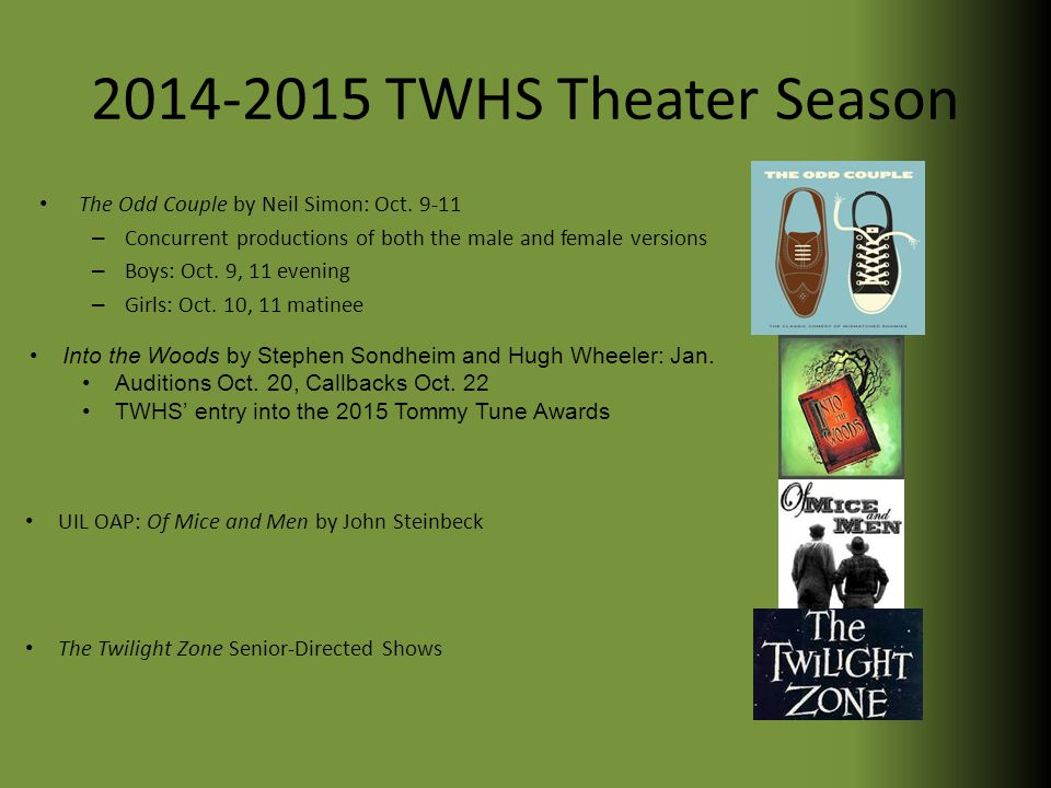 2014-2015 TWHS Theater Season The Odd Couple by Neil Simon: Oct.