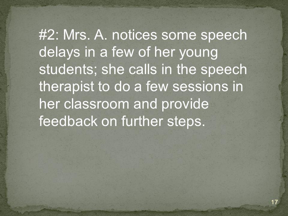 #2: Mrs. A.