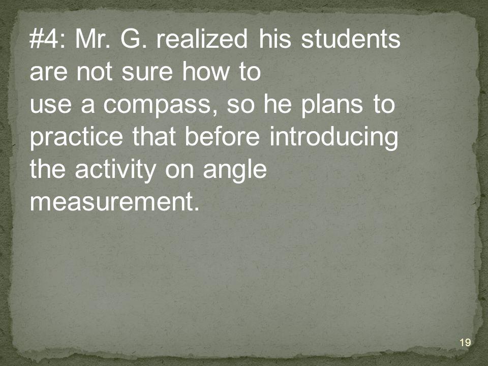 #4: Mr. G.