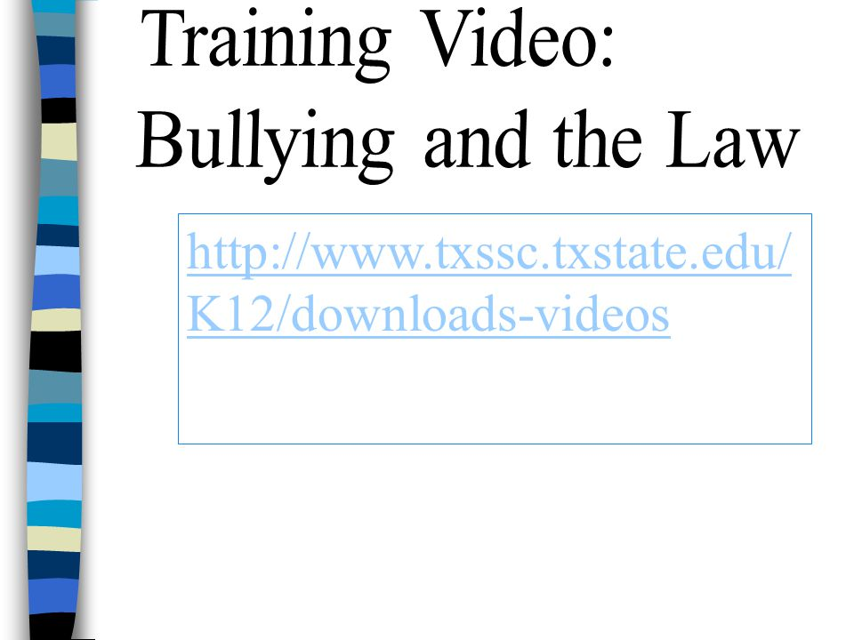 http://www.txssc.txstate.edu/ K12/downloads-videos