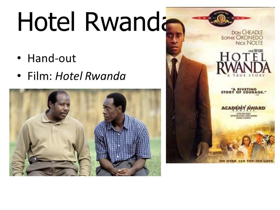 Hotel Rwanda Hand-out Film: Hotel Rwanda