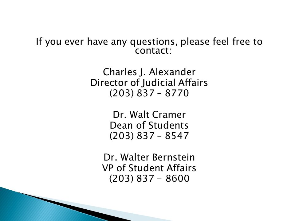 If you ever have any questions, please feel free to contact: Charles J.