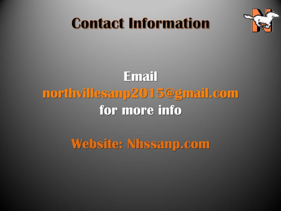 Email northvillesanp2015@gmail.com for more info Website: Nhssanp.com