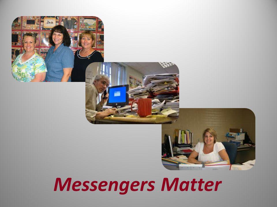 Messengers Matter