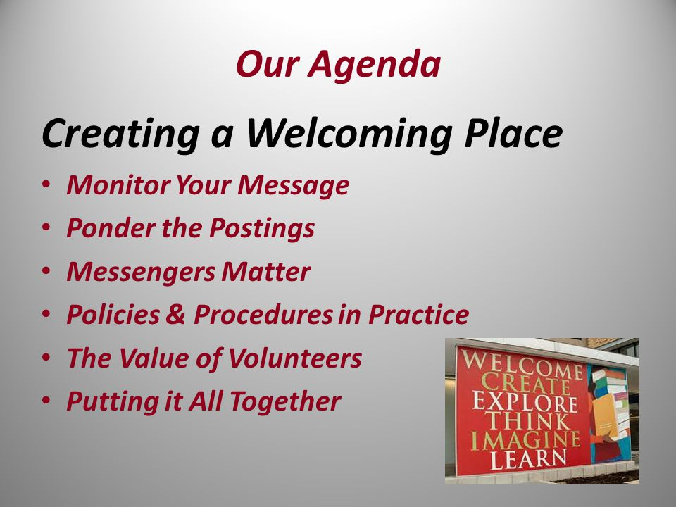 Why is a Welcoming Place Important.