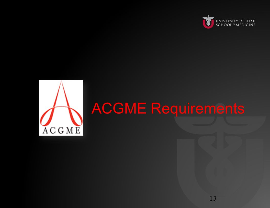 ACGME Requirements 13