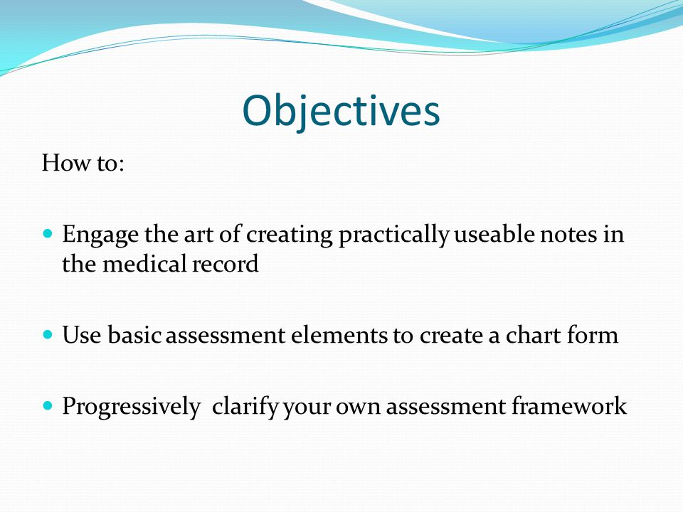 Basic Assumptions Charting is an art Charts are legal documents Medical professionals do read chaplain notes Patients have access to their own medical record A culture of confidentiality promotes self disclosure Assessment is a partnership Recorded assessment consolidates spiritual care responsibility Legibility is essential