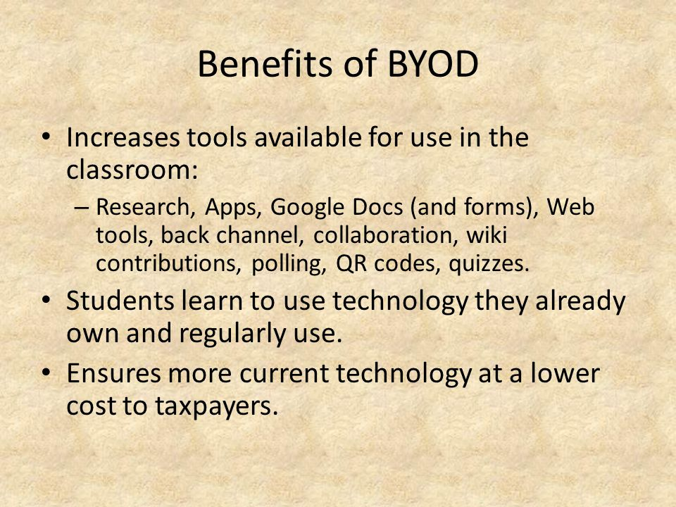 4 Models of BYOD 1.Ready-to-use model: Students place personal device in right hand corner of desk.