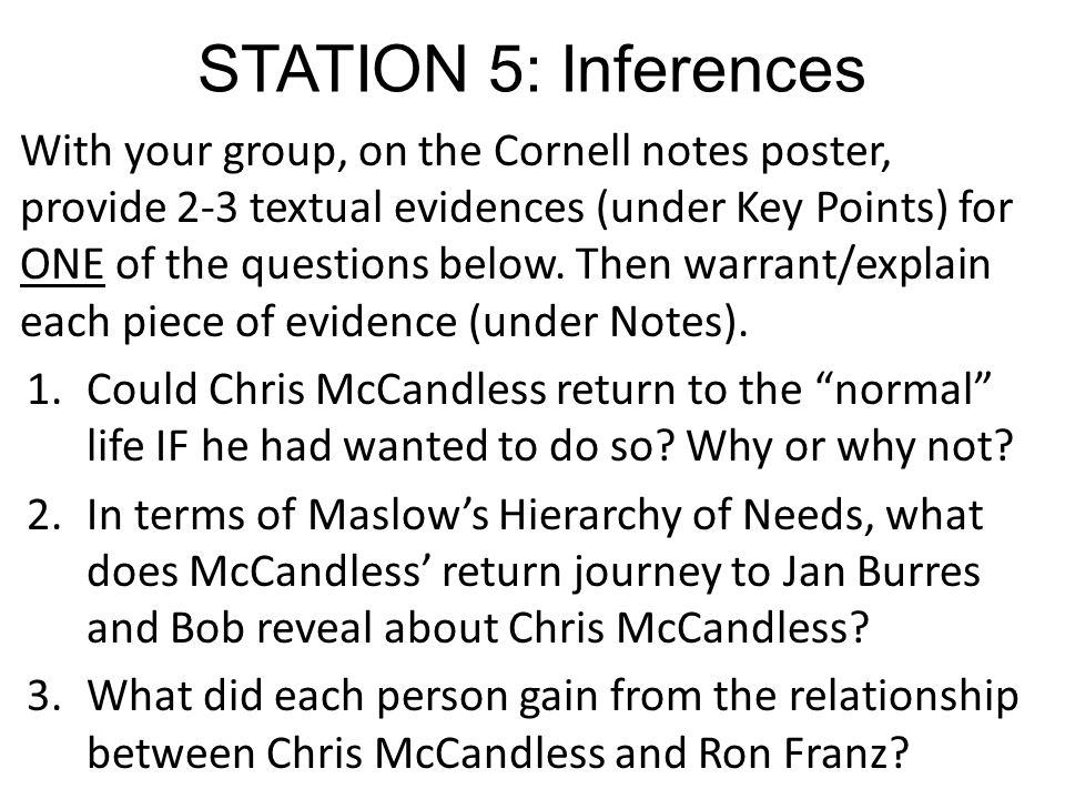 STATION 5: Inferences With your group, on the Cornell notes poster, provide 2-3 textual evidences (under Key Points) for ONE of the questions below. T