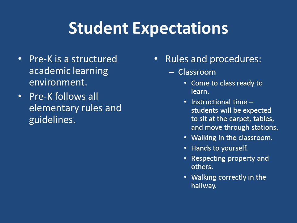 Student Expectations Pre-K is a structured academic learning environment.