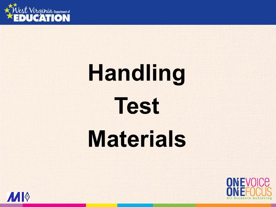 Handling Test Materials