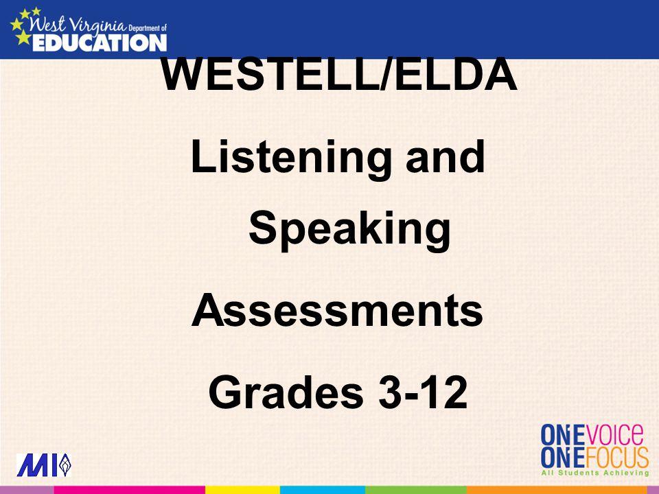 WESTELL/ELDA Listening and Speaking Assessments Grades 3-12