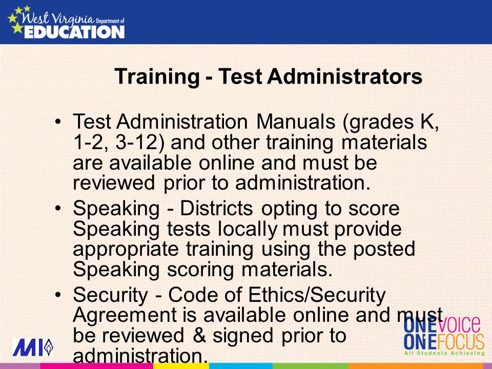 Training - Test Administrators Test Administration Manuals (grades K, 1-2, 3-12) and other training materials are available online and must be reviewed prior to administration.