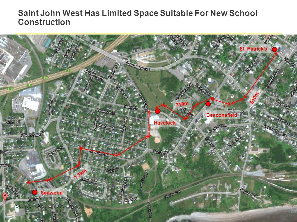 28 Confidential Draft – Advice to the district 28 August 2014 Saint John West Has Limited Space Suitable For New School Construction Seawood Havelock