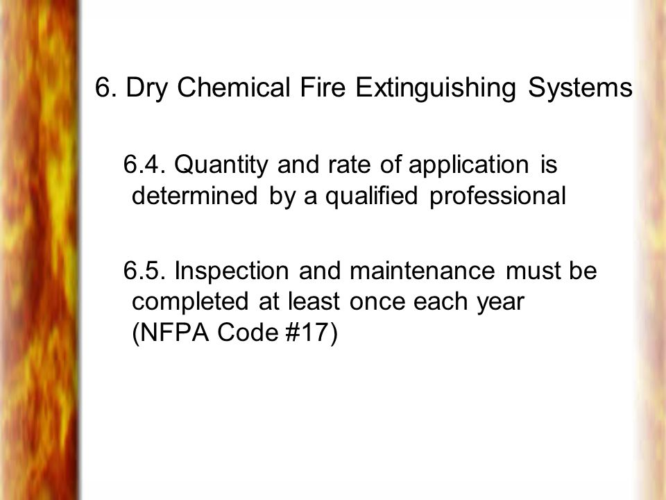 6.Dry Chemical Fire Extinguishing Systems 6.4.