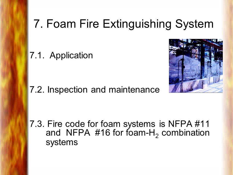 7.Foam Fire Extinguishing System 7.1. Application 7.2.