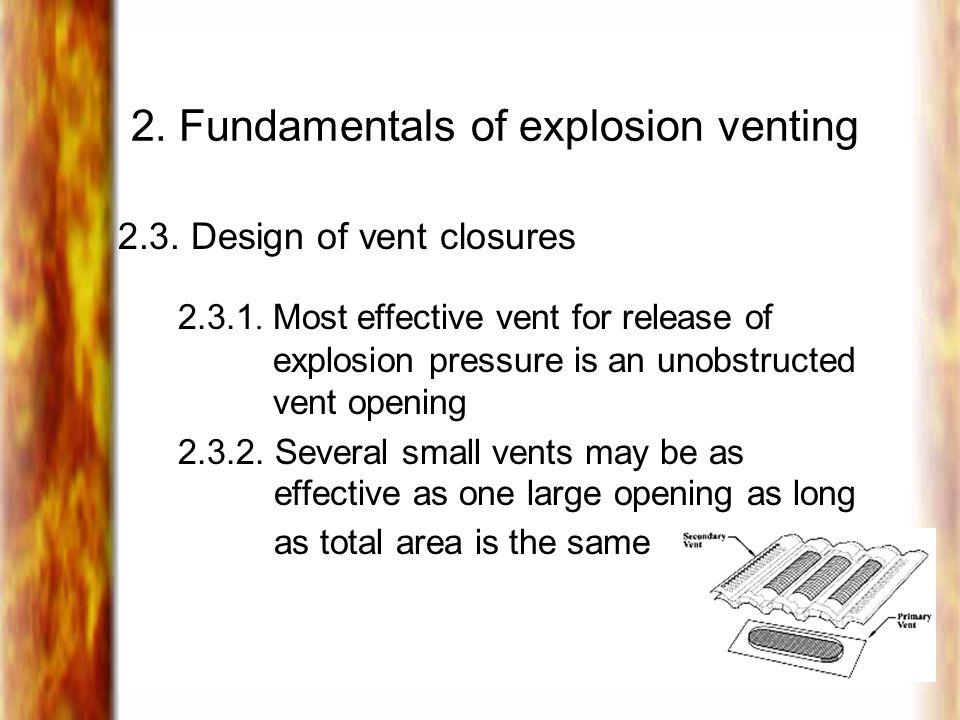 2.Fundamentals of explosion venting 2.3. Design of vent closures 2.3.1.