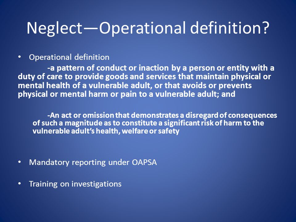 Neglect—Operational definition.
