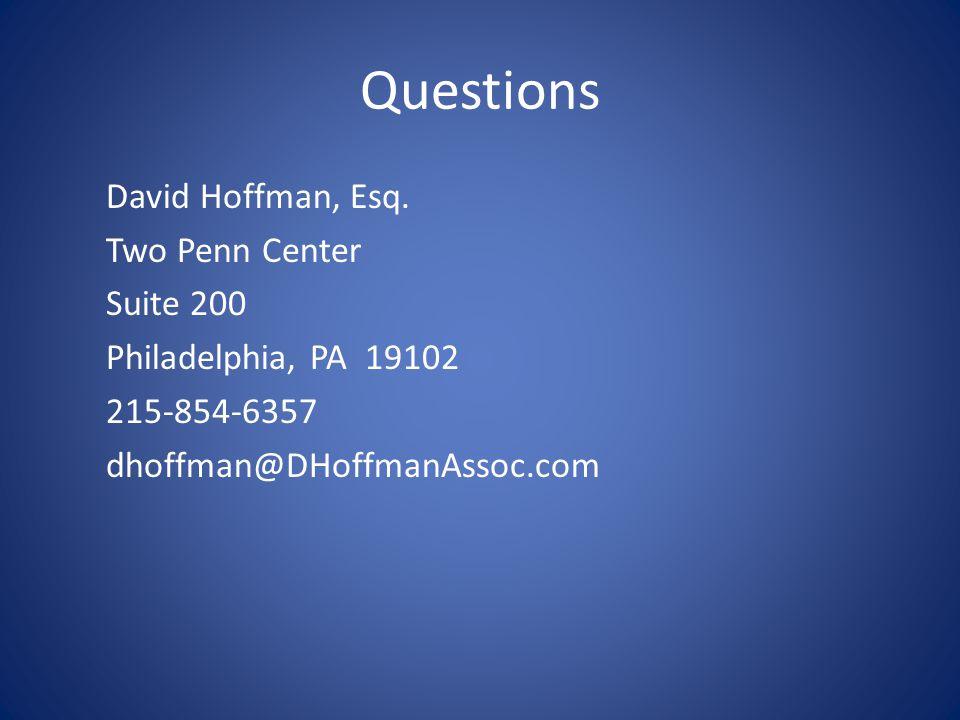 Questions David Hoffman, Esq.