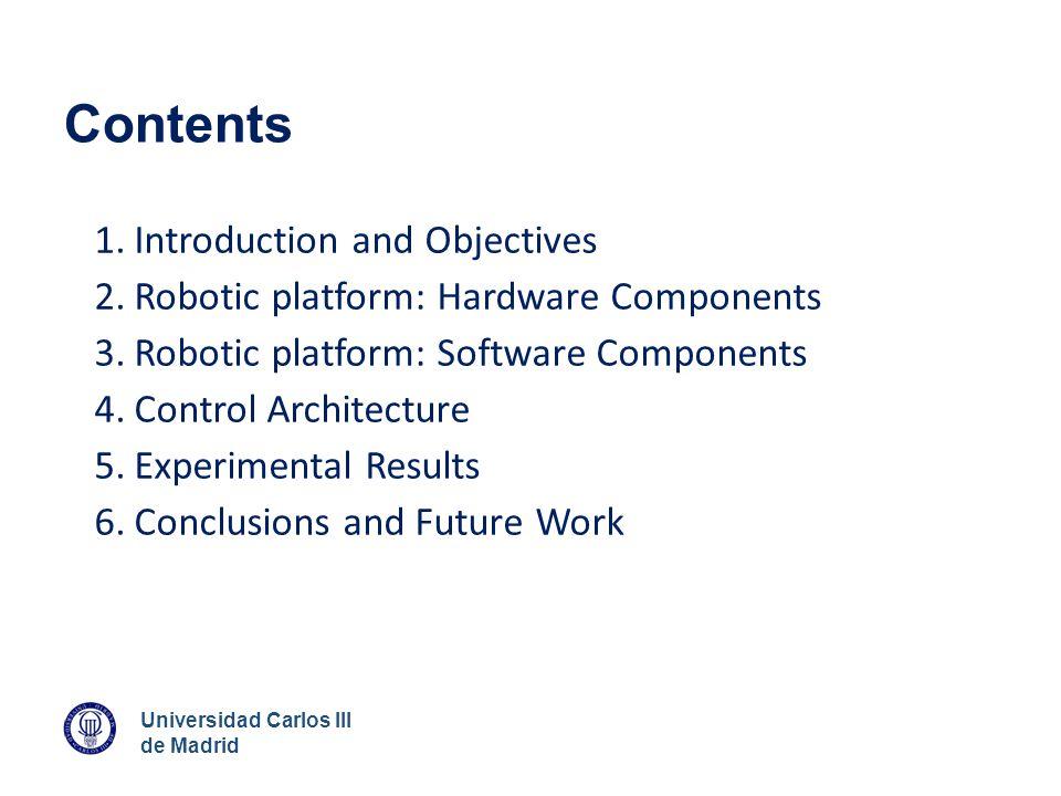 Universidad Carlos III de Madrid 4. Control Architecture Global architecture scheme