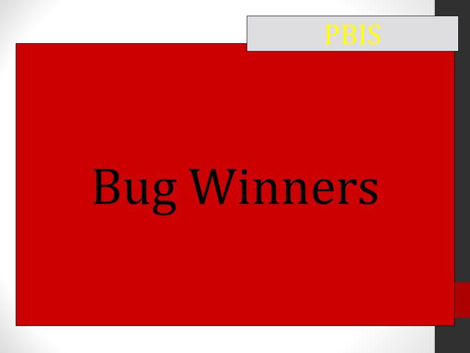 Bug Winners PBIS