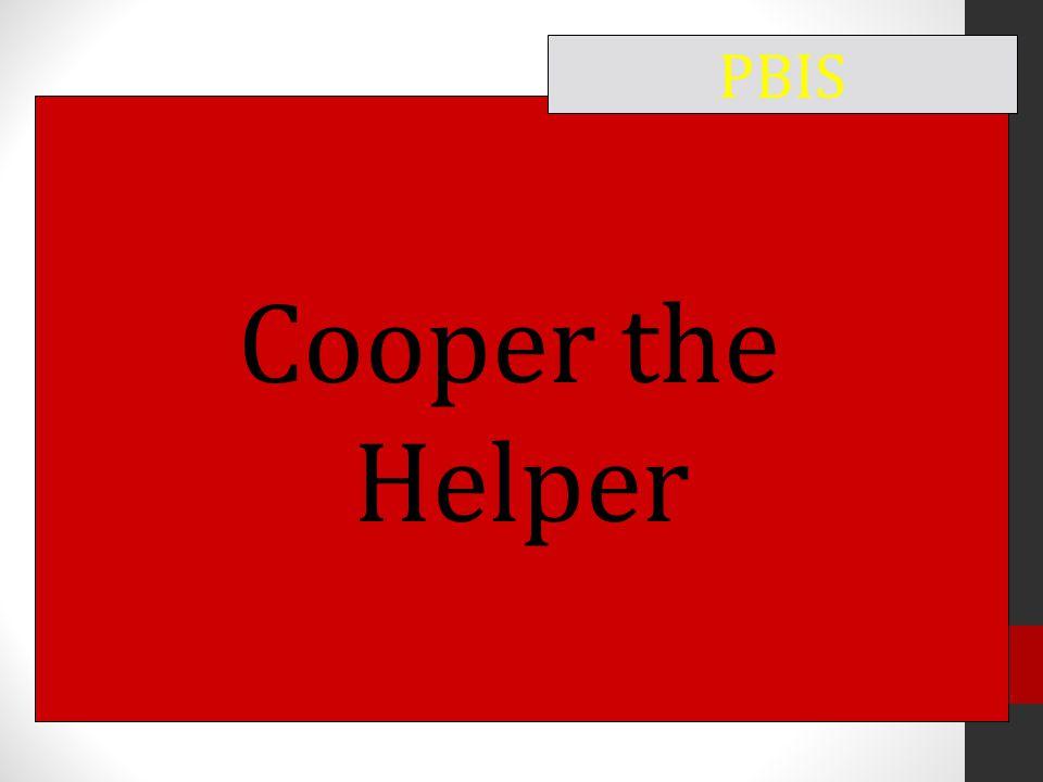 Cooper the Helper PBIS