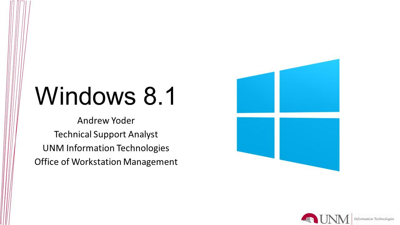 Should UNM Adopt Windows 8.1.