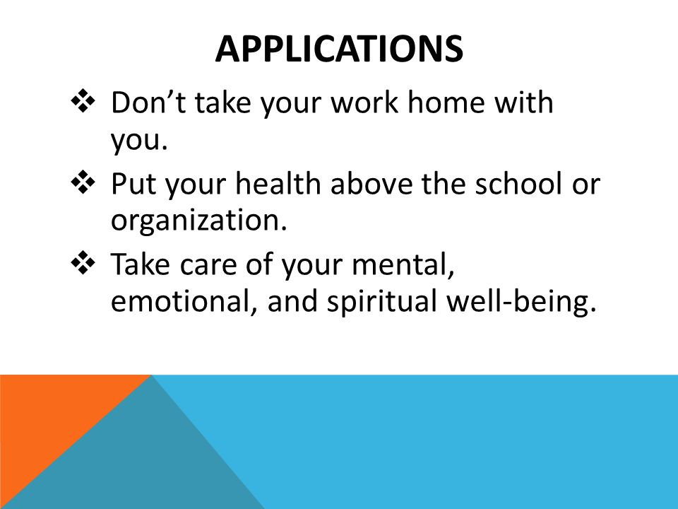 APPLICATIONS  Don't take your work home with you.