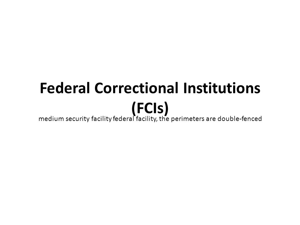 Federal Detention Centers (FDCs)