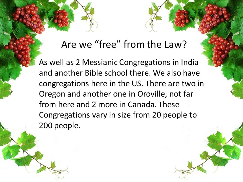 As well as 2 Messianic Congregations in India and another Bible school there. We also have congregations here in the US. There are two in Oregon and a