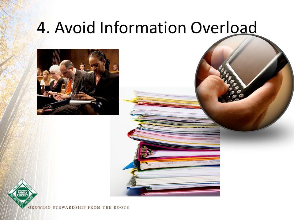 4. Avoid Information Overload