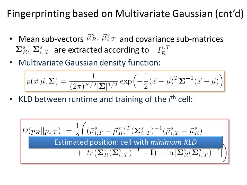 Mean sub-vectors and covariance sub-matrices are extracted according to Multivariate Gaussian density function: KLD between runtime and training of th