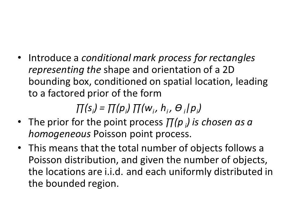 Introduce a conditional mark process for rectangles representing the shape and orientation of a 2D bounding box, conditioned on spatial location, lead