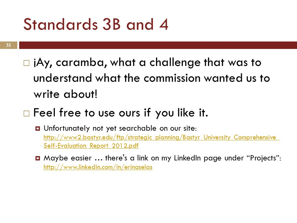 Standards 3B and 4  ¡Ay, caramba, what a challenge that was to understand what the commission wanted us to write about.