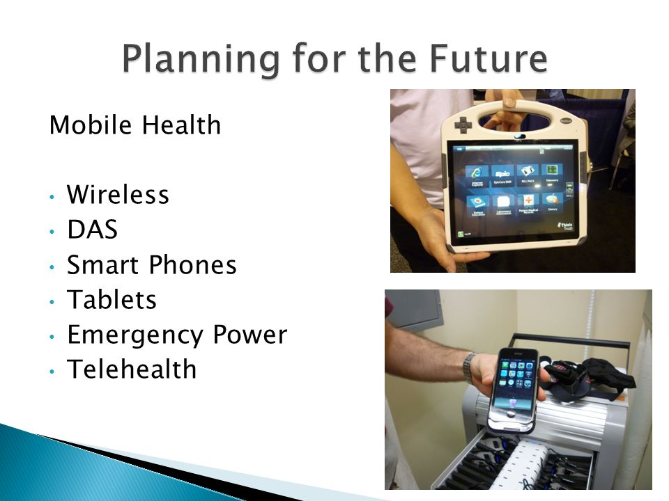 Mobile Health Wireless DAS Smart Phones Tablets Emergency Power Telehealth